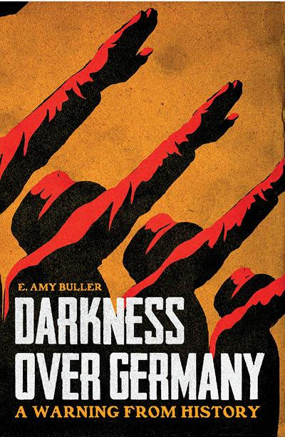 Darkness over Germany front cover (2017, Arcadia Books)